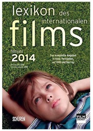 Lexikon des internationalen Films – Filmjahr 2014