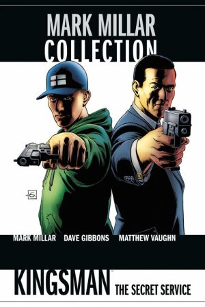 Mark Millar Collection: Bd. 7: Kingsman - The Secret Service