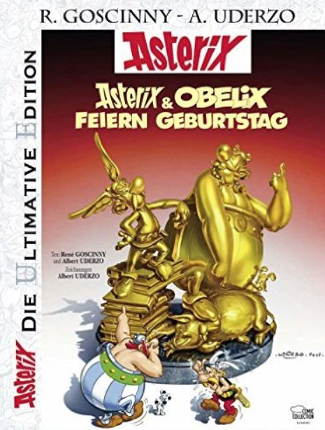 Asterix & Obelix feiern Geburtstag: Das goldene Buch