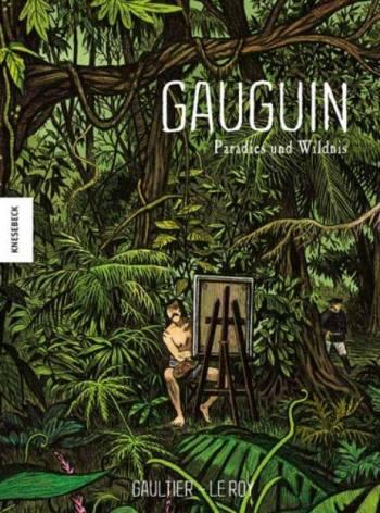 Gauguin: Paradies und Wildnis