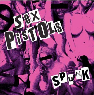 Sex Pistols Spunk
