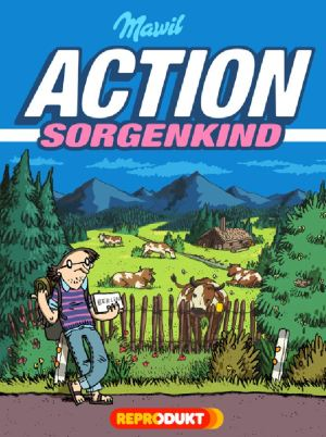 Mawil: Action Sorgenkind