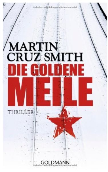 Martin Cruz Smith: Die goldene Meile