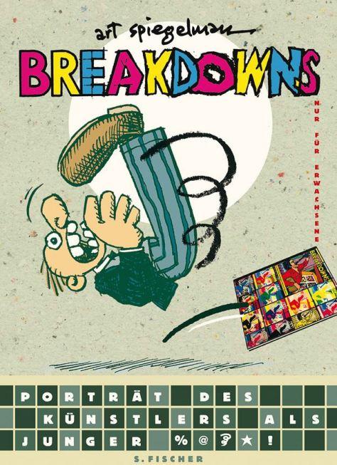 Art Spiegelman: Breakdowns: Portrait des Künstlers als %@*!