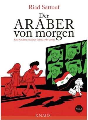 Riad Sattouf: Der Araber von morgen 2