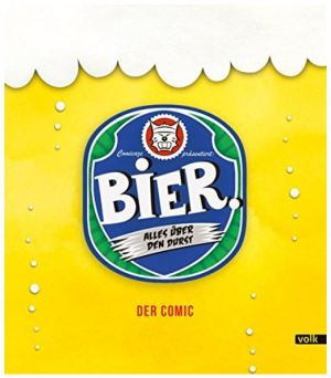 Bier: Alles über den Durst