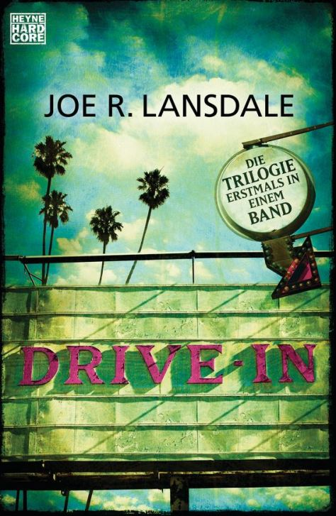 Joe R. Lansdale: Drive-In