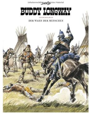 Derib: Buddy Longway – Gesamtausgabe 3