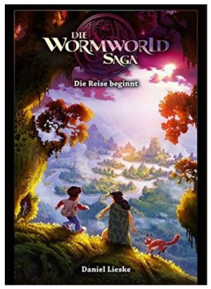 Daniel Lieske: Wormworld Saga