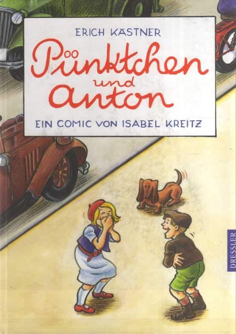 Isabel Kreitz nach Erich Kästner: Pünktchen und Anton