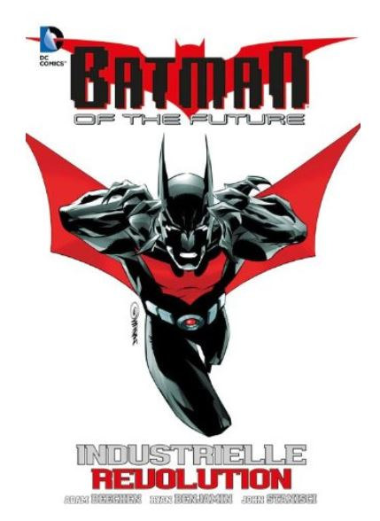 Batman of the Future #2: Industrielle Revolution