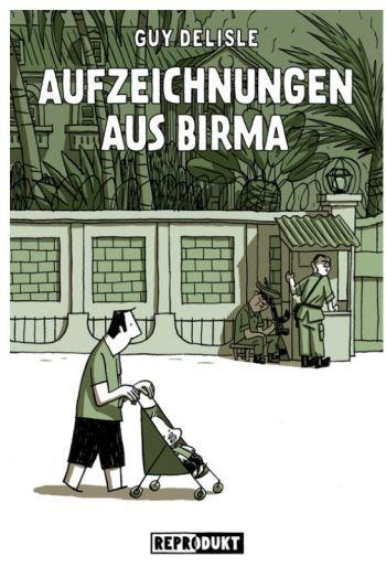 Guy Delisle: Aufzeichnungen aus Birma