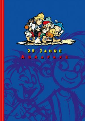 25 Jahre Abrafaxe