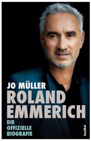 Roland Emmerich - Die offizielle Biografie
