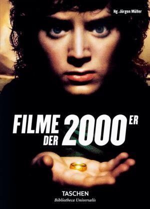 Filme der 2000er - Bibliotheca Universalis