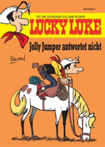 Guillaume Bouzard: Lucky Luke - Jolly Jumper antwortet nicht