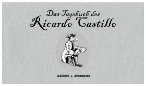 Das Tagebuch des Ricardo Castillo