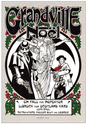 Bryan Talbot: Grandville - Noël