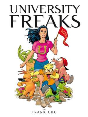 Frank Cho: University Freaks