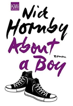 Nick Hornby: About a Boy