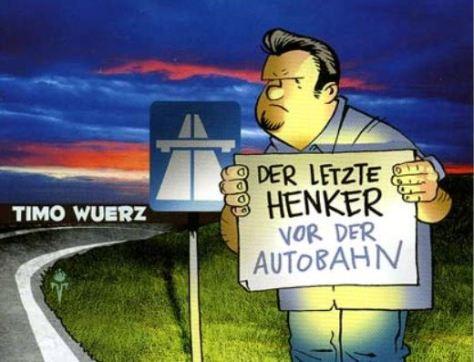 Timo Wuerz: Der letzte Henker
