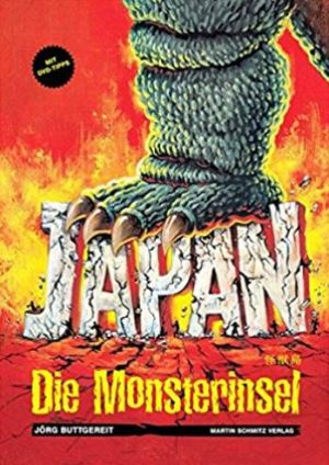 Jörg Buttgereit: Japan – Die Monsterinsel