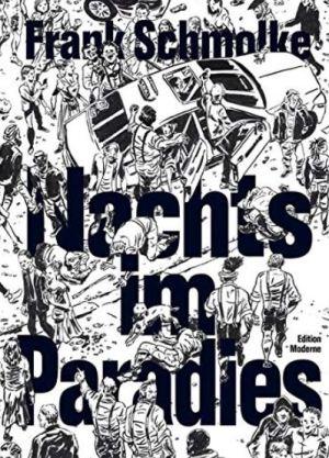 Frank Schmolke: Nachts im Paradies