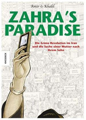 Zahra's Paradise: Die Grüne Revolution im Iran