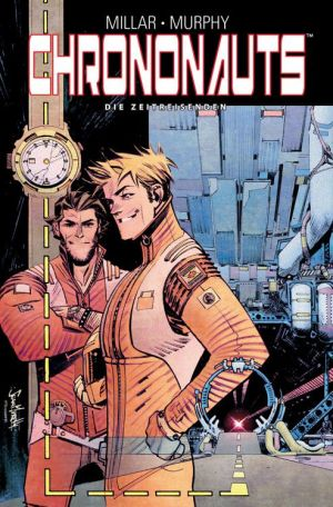 Mark Millar: Chrononauts