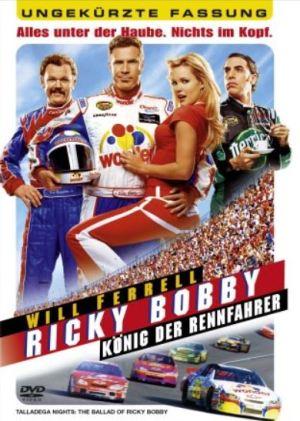 Ricky Bobby – König der Rennfahrer