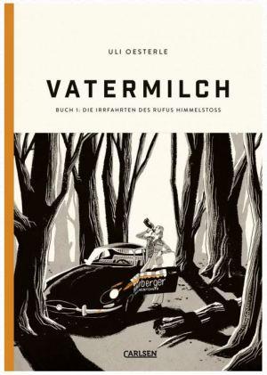 Uli Oesterle: Vatermilch