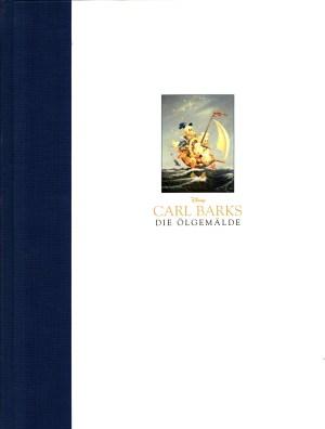 Carl Barks – Die Ölgemälde