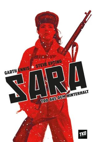 Garth Ennis: Sara – Tod aus dem Hinterhalt