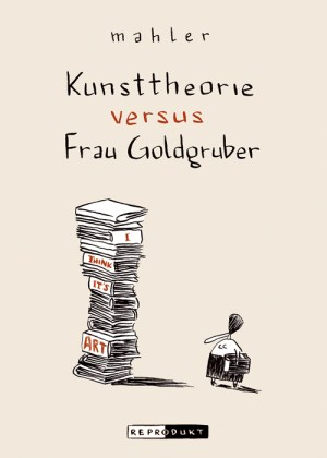 Mahler: Kunsttheorie versus Frau Goldgruber
