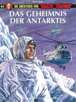 Buck Danny 45 - Das Geheimnis der Antarktis