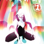 Week of 2/25/15: Spider-Gwen's here!