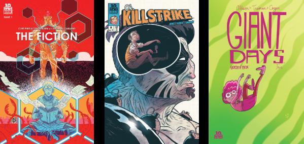 The Fiction #1, Oh Killstrike #2 & Giant Days #4