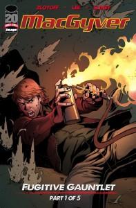 Macgyver: Fugitive Gauntlet #1