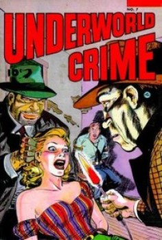 Underworld Crime #7