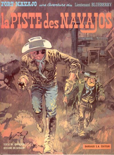 La Piste Des Navajos by Jean Giraud