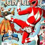 Etta Candy, Baby Groot, Hive, the Power Rangers … and Cracked???