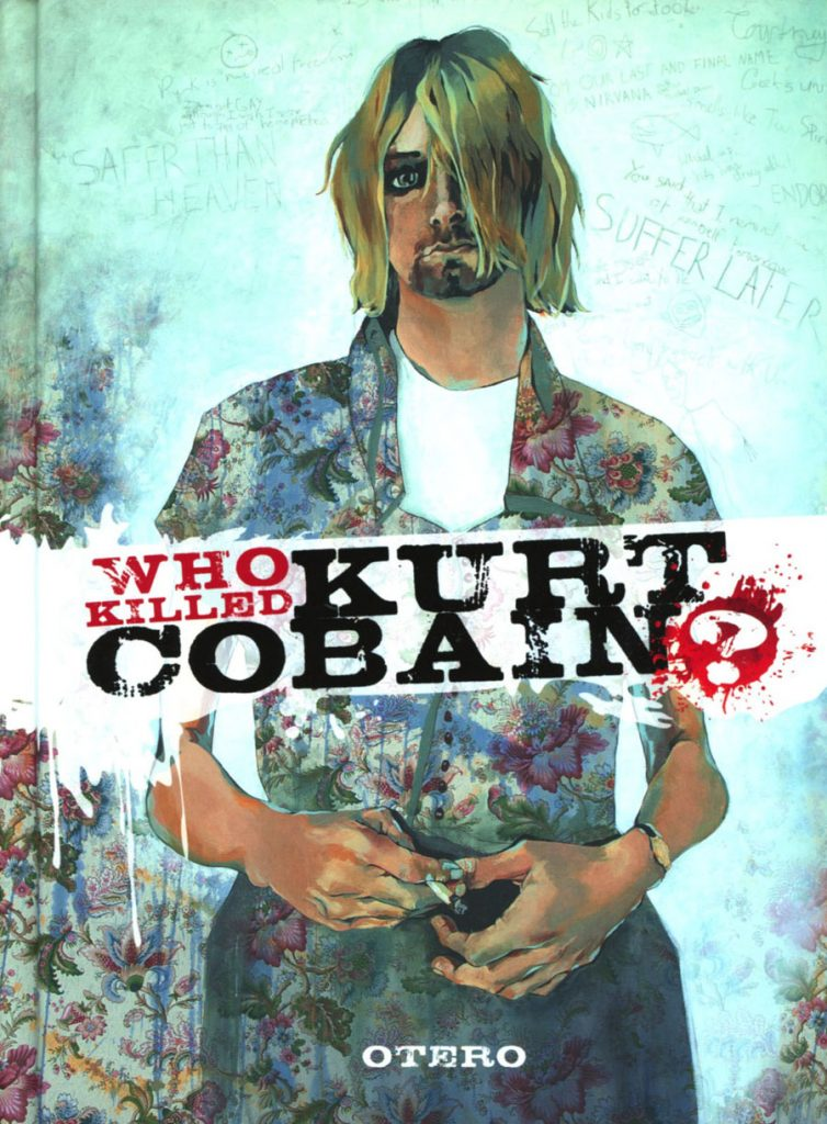 Who Killed Kurt Cobain? HC