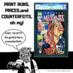 CBSI Writer Wars Round 2 :  Print Runs, Prices, and Counterfeits… Oh My! by Ruben Najera