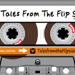 Tales from the Flipside #90