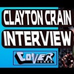 ISSUE #62: Clayton Crain Video Interview – HeroesCon 2019
