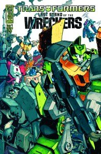 Transformers- Last Stand of the Wreckers #1 COver A