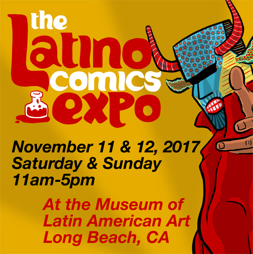 The Nationu0027s Original Comic Convention Dedicated To Spotlighting The Latino  American Experience In Comics. This Year Weu0027ll Be Returning For A 3rd Time  To ...