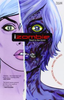 CRFF140 – iZombie Vol. 1: Dead to the World