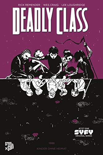 CRFF240 – Deadly Class 2: Kinder ohne Heimat