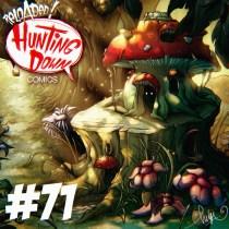 Hunting Down Comics #71